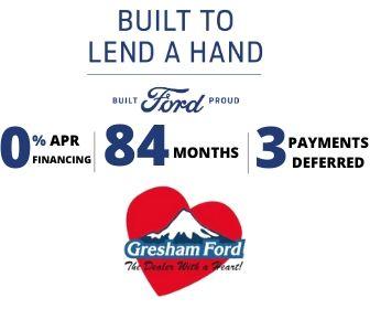 Ford 0 Financing For 84 Months Gresham Ford Oregon Ford Dealer